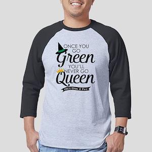 Once You Go Green Mens Baseball Tee