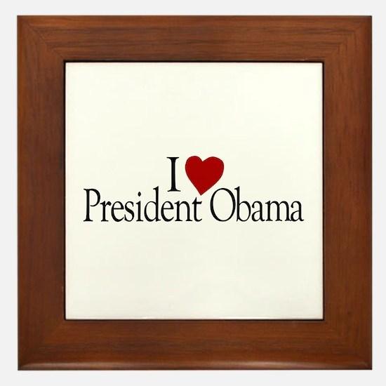 I Love President Obama Framed Tile