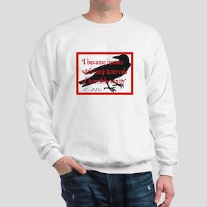 POE QUOTE 2 Sweatshirt