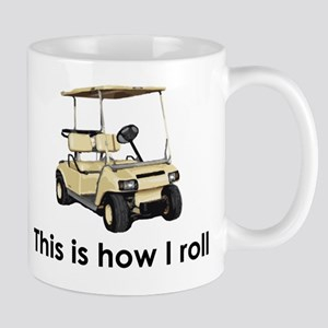 this is how i roll Mug