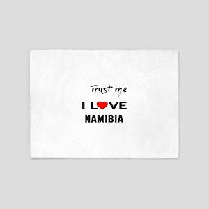 Trust me I Love Namibia 5'x7'Area Rug