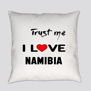Trust me I Love Namibia Everyday Pillow