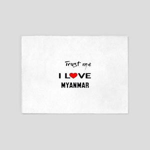 Trust me I Love Myanmar 5'x7'Area Rug