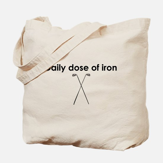 daily dose of iron Tote Bag