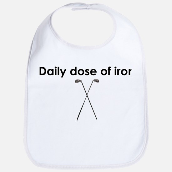 daily dose of iron Bib