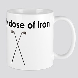 daily dose of iron Mug