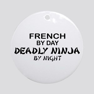 French Deadly Ninja by Night Ornament (Round)