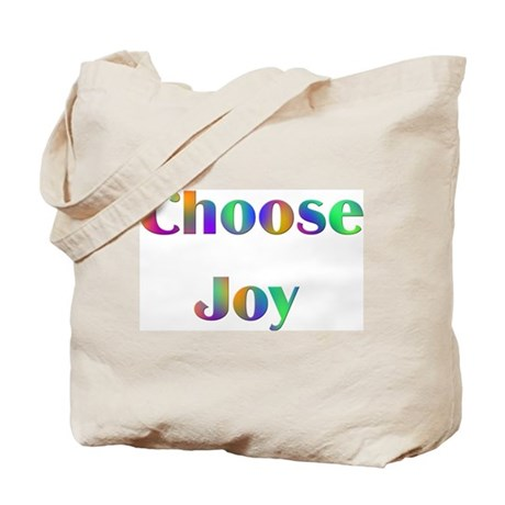 Choose Joy Design #752 Tote Bag