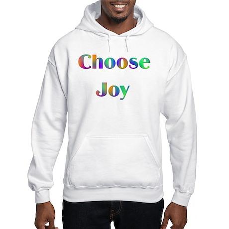 Choose Joy Design #752 Hooded Sweatshirt
