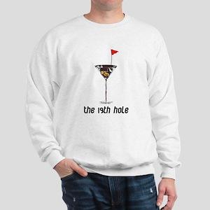 the 19h hole Sweatshirt