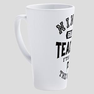 Ninth Grade Teacher 17 oz Latte Mug