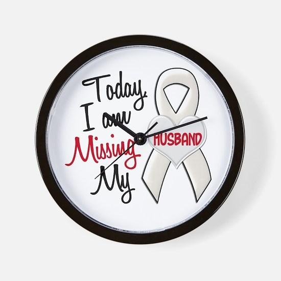 Missing My Husband 1 PEARL Wall Clock