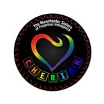 """Cherish The Manchester Sisters 3.5"""" Button"""