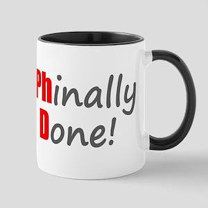 Phinally Done PhD Mugs