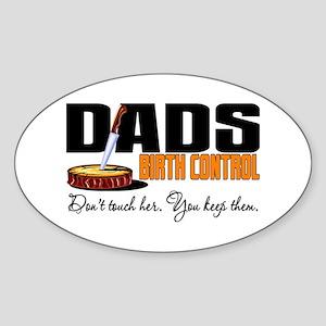 Dad's Birth Control Oval Sticker
