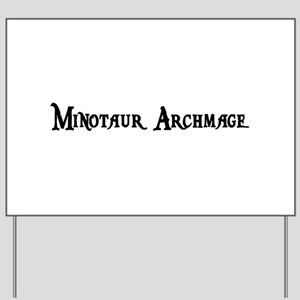 Minotaur Archmage Yard Sign