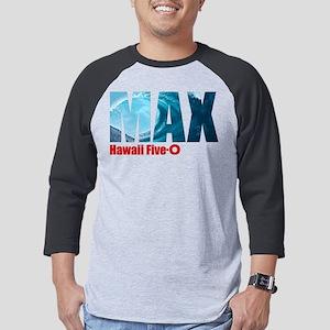 Hawaii Five-0 Max Mens Baseball Tee