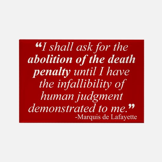 Abolish death penalty. Rectangle Magnet