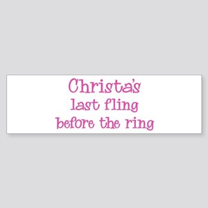 Christas last fling Bumper Sticker