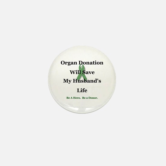 Husband Organ Donation Mini Button