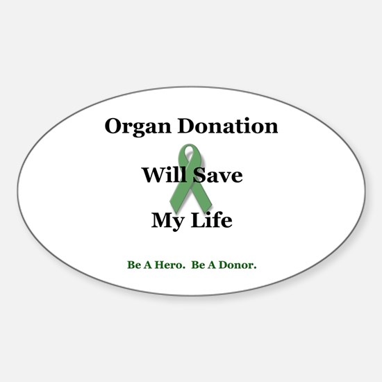 My Organ Donation Oval Decal
