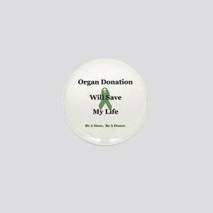 My Organ Donation Mini Button