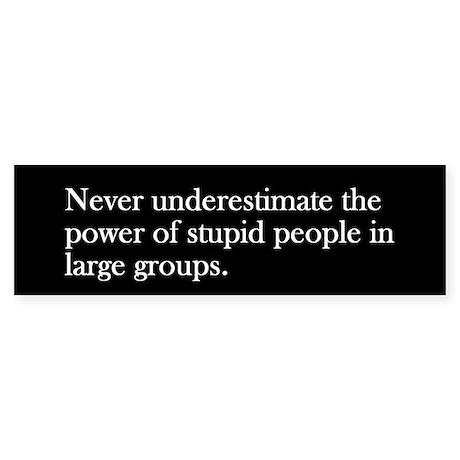Anti-Republican: Stupid People (Bumper)