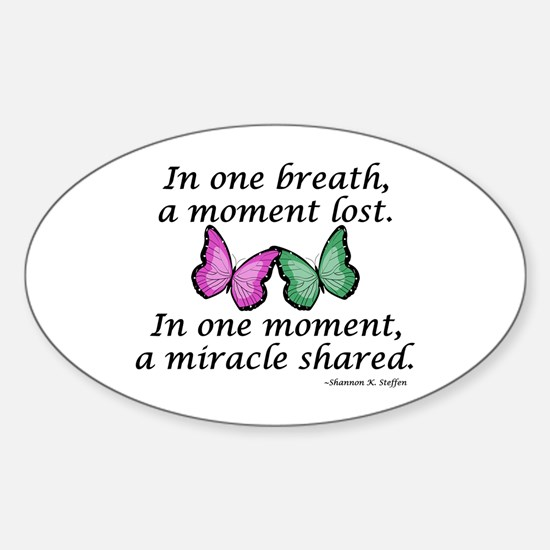 Moment's Miracle Oval Decal