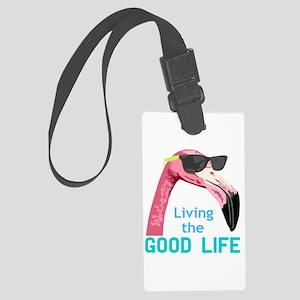 Living the Good Life Luggage Tag