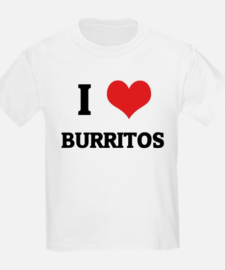 I Love Burritos Kids T-Shirt