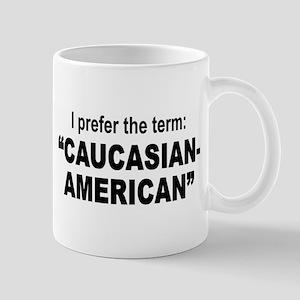 Caucasian-American Mug