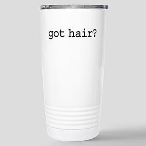 got hair? Stainless Steel Travel Mug