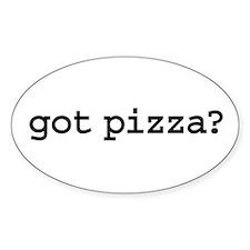 got pizza? Oval Sticker