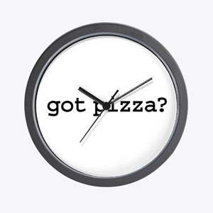 got pizza? Wall Clock