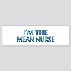 Mean Male Nurse Bumper Sticker