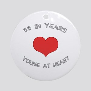 55 Young At Heart Birthday Ornament (Round)
