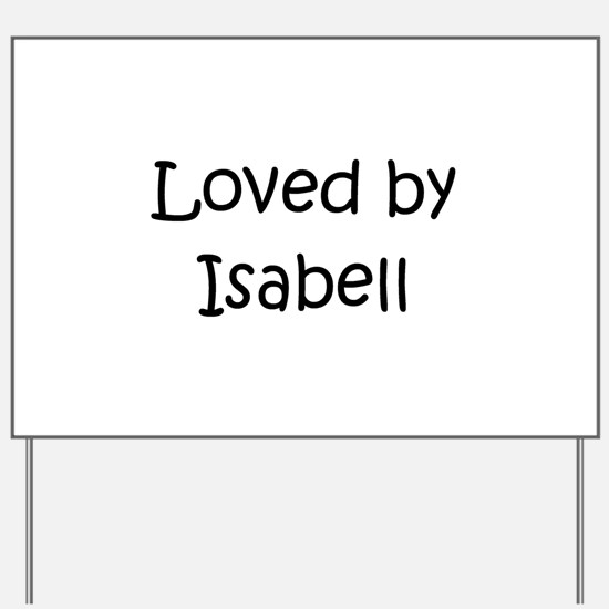 Cute Isabell Yard Sign