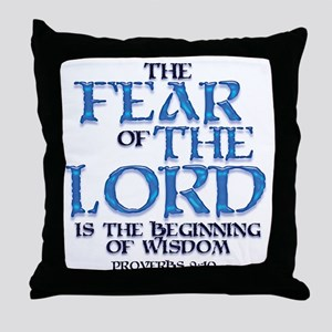 Fear of the Lord Throw Pillow