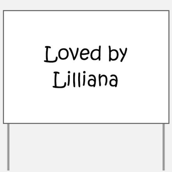Cute Lilliana Yard Sign