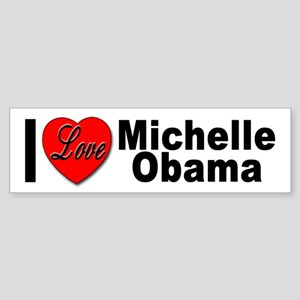 I Love Michelle Obama Bumper Sticker