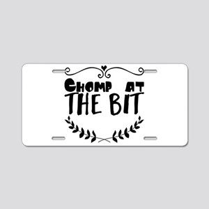 Chomp at the bit Aluminum License Plate