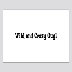 Wild and Crazy Guy Small Poster