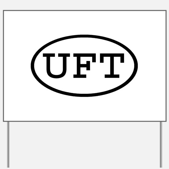UFT Oval Yard Sign