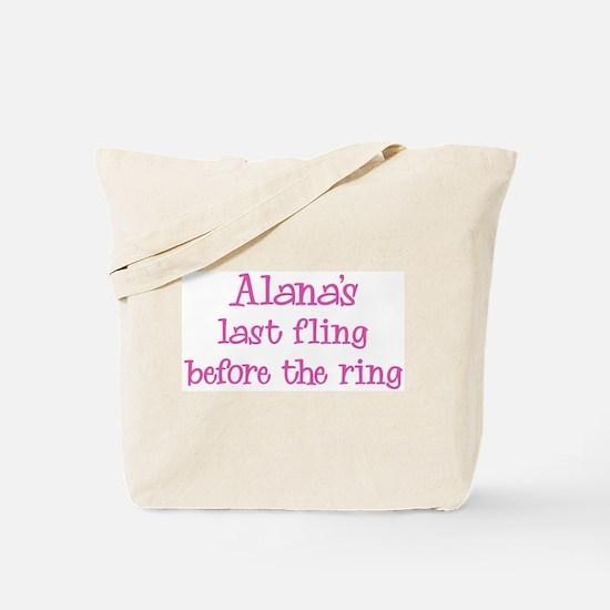Alanas last fling Tote Bag
