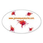 www.jenvasquezsucks.com - BB6 - Oval Sticker