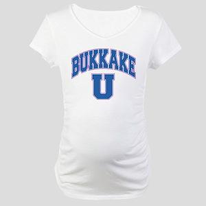 Bukkake U Maternity T-Shirt