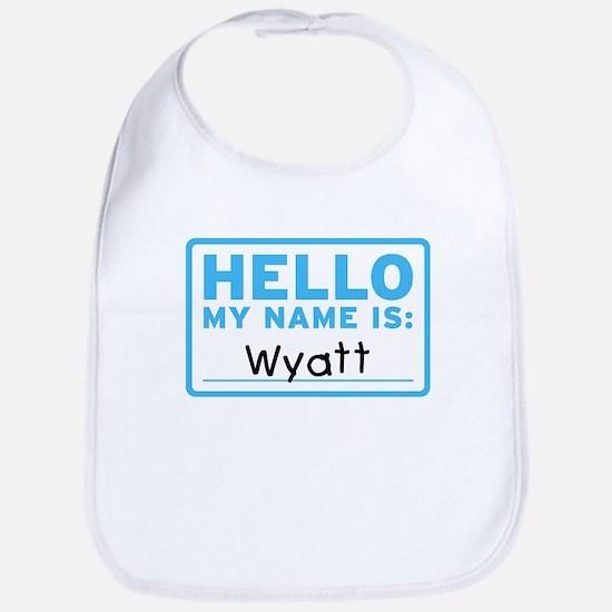 Hello My Name Is: Wyatt - Bib