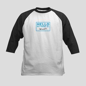 Hello My Name Is: Wyatt - Kids Baseball Jersey