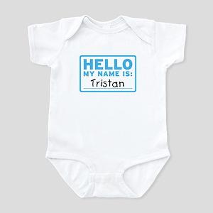 Hello My Name Is: Tristan - Infant Bodysuit