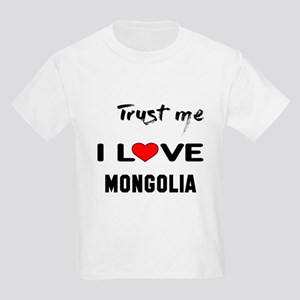 Trust me I Love Mongolia Kids Light T-Shirt